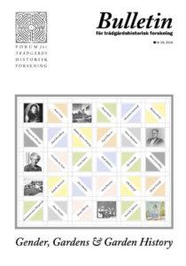 Bulletin för trädgårdshistorisk forskning nr 29 (2016)